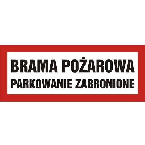 Top design Brama pożarowa parkowanie zabronione - OKAZJE