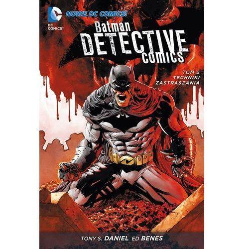 Batman. Detective Comics. Techniki zastraszania. Tom 2 (232 str.)