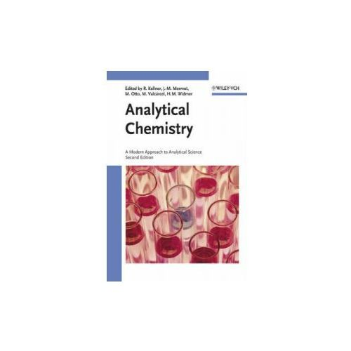 Analytical Chemistry - a Modern Approach to Analytical Science 2E (9783527305902)