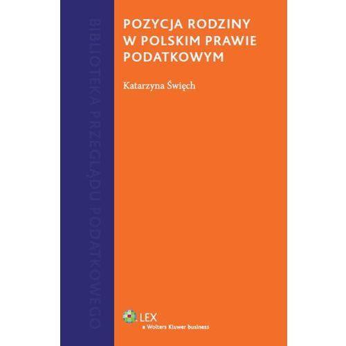 Pozycja rodziny w polskim prawie podatkowym, rok wydania (2013)