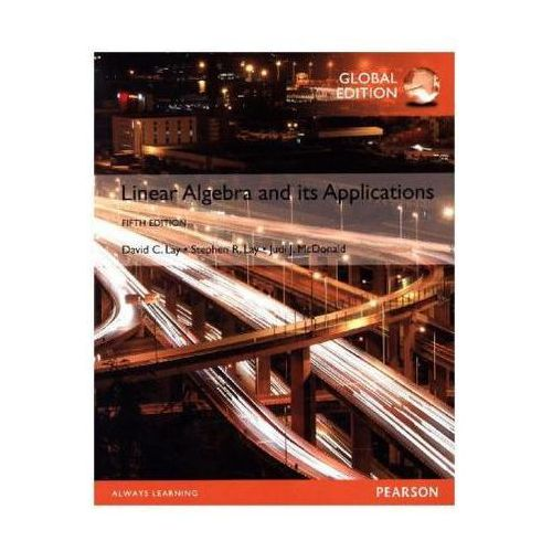 Linear Algebra and its Applications (9781292092232)