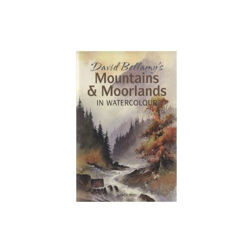 David Bellamys Mountains & Moorlands in Watercolour (9781844485833)