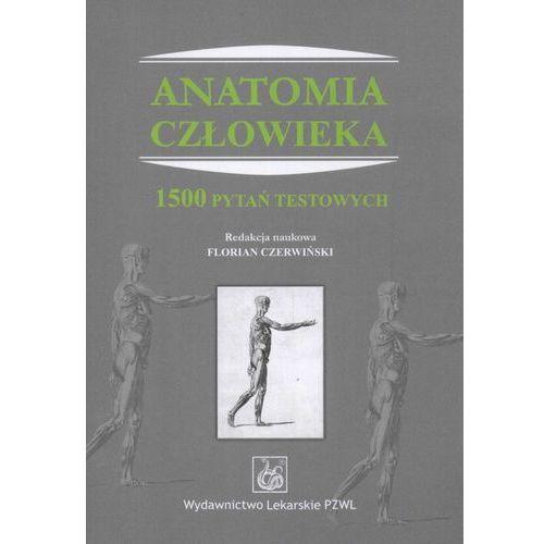 Anatomia człowieka. 1500 pytań testowych, PZWL