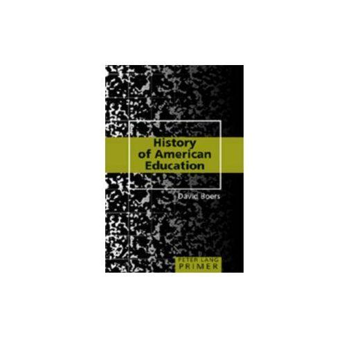 History of American Education Primer (9781433100369)
