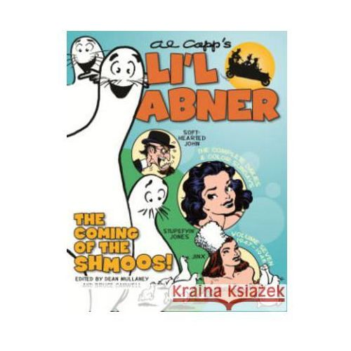 Li'l Abner: The Complete Dailies and Color Sundays, Vol. 7: 1947 1948