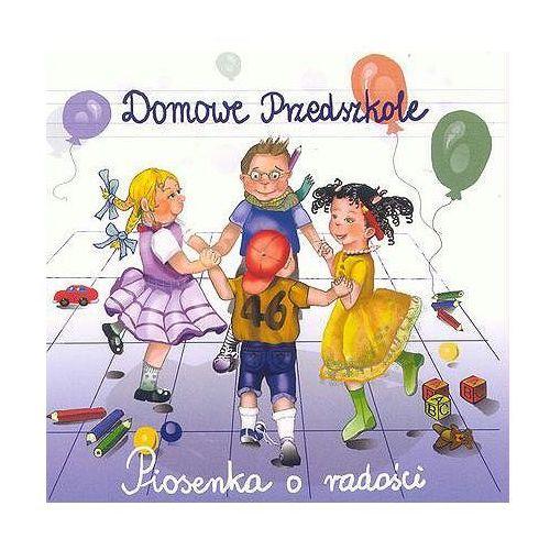 Domowe przedszkole Piosenki o radości - (płyta cd)