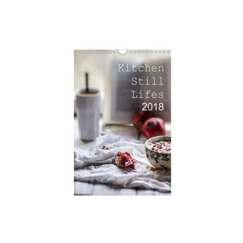 Kitchen Still Lifes 2018 / UK-Version / Birthday Calendar 2018 (9781325234783)