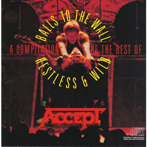 Accept - balls to the wall / restles & wild - a compilation of the best of wyprodukowany przez Columbia