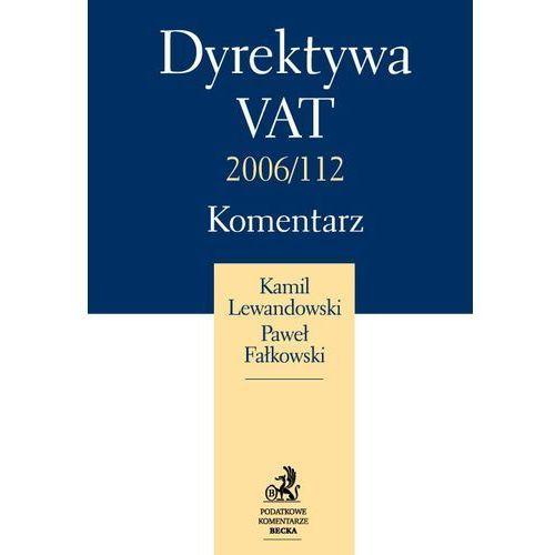 Dyrektywa VAT 2006 112, książka z kategorii Prawo, akty prawne