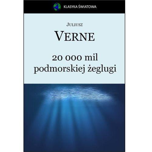 20 000 mil podmorskiej żeglugi - Jules Verne, Juliusz Verne