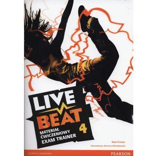 Live Beat 4. Materiał Ćwiczeniowy Exam Trainer (Do Wersji Wieloletniej) + MP3 Online, Rod Fricker