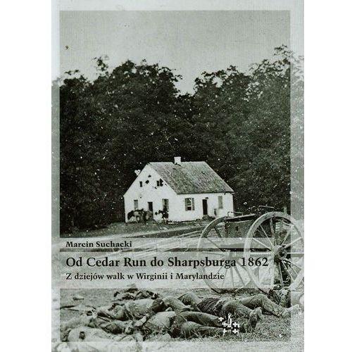 Od Cedar Run do Sharpsburga 1862, Marcin Suchacki