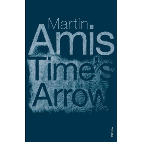Time's Arrow or the Nature of the Offence (9780099455356)