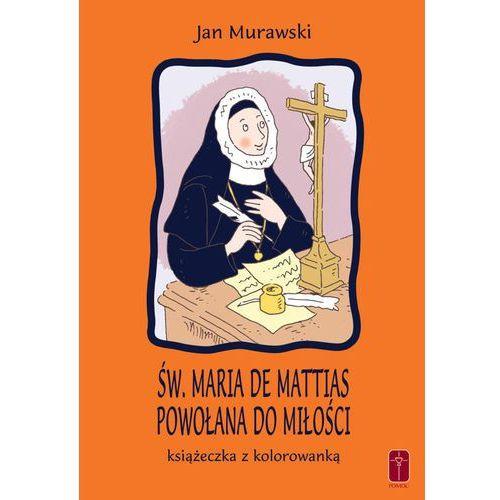 Św. Maria De Mattias. Powołana do Miłości. Książeczka i kolorowanka. (9788372560025)