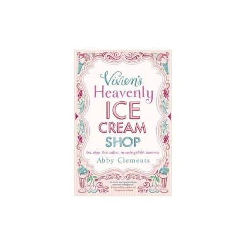 Vivien's Heavenly Ice Cream Shop (9781782064282)