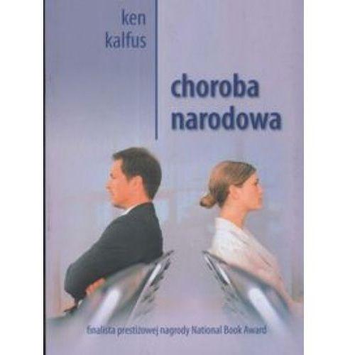 Choroba narodowa - Ken Kalfus (342 str.)