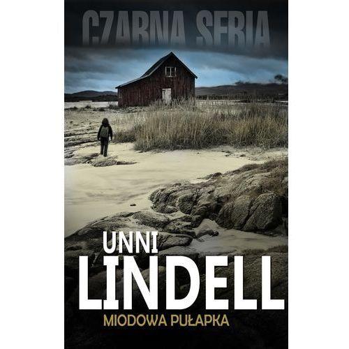 Miodowa pułapka - Unni Lindell
