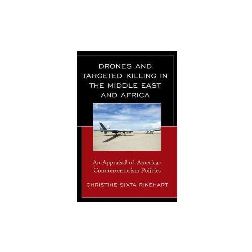 Drones and Targeted Killing in the Middle East and Africa (9781498526470)