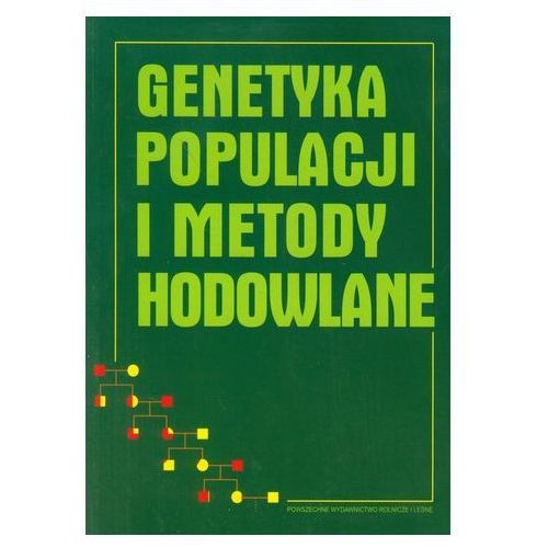 Genetyka populacji i metody hodowlane (9788309010739)