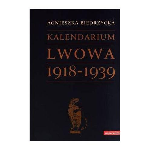 Kalendarium Lwowa 1918-1939, Agnieszka Biedrzycka