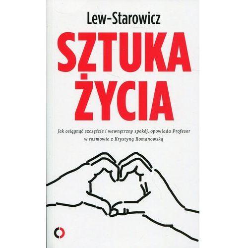 Sztuka życia Jak osiągnąć szczęście i wewnętrzny spokój, opowiada Profesor w rozmowie z Krystyną Romanowską, oprawa miękka