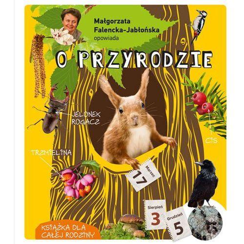 Małgorzata Falencka Jabłońska opowiada o przyrodzie (2014)