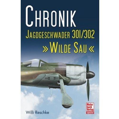Chronik Jagdgeschwader 301/302