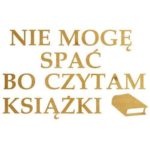 Dekoracja drewniana napis na ścianę nie mogę spać bo czytam książki - 3 mm marki Congee.pl