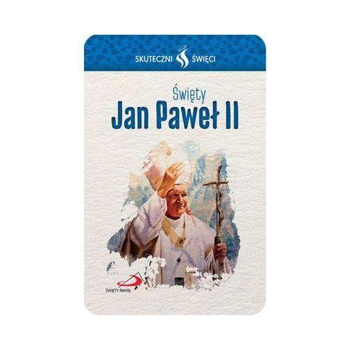 Praca zbiorowa Karta skuteczni święci - święty jan paweł ii (5907564021784)