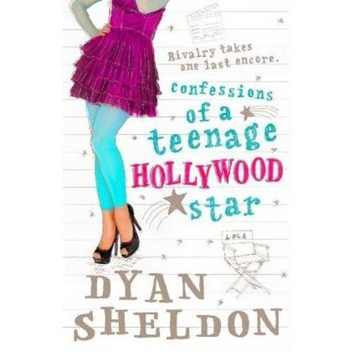 Confessions of a Teenage Hollywood Star Dyan Sheldon