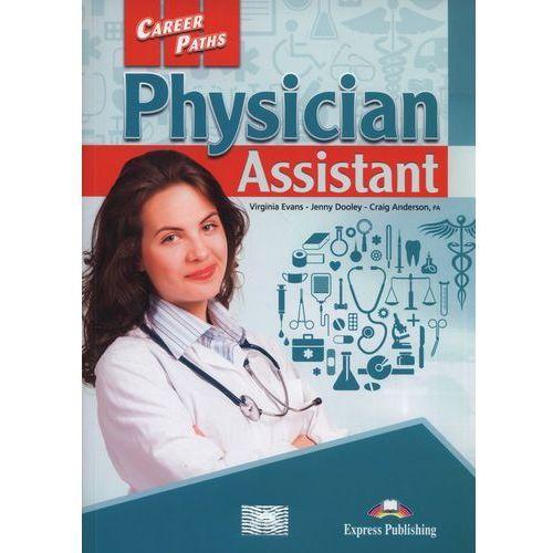 Career Paths Physician Assistant SB - Jenny Dooley, Virginia Evans, oprawa miękka