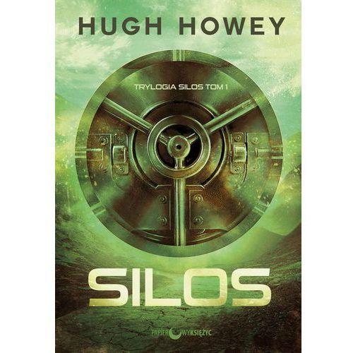 Silos, tom 1 - Hugh Howey DARMOWA DOSTAWA KIOSK RUCHU (9788365830265)