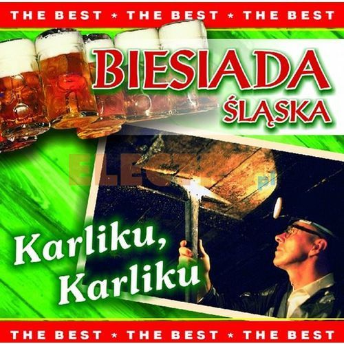 Biesiada śląska - karliku, karliku [the best] marki Mtj