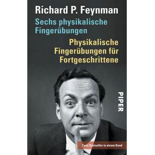 Sechs physikalische Fingerübungen. Physikalische Fingerübungen für Fortgeschrittene