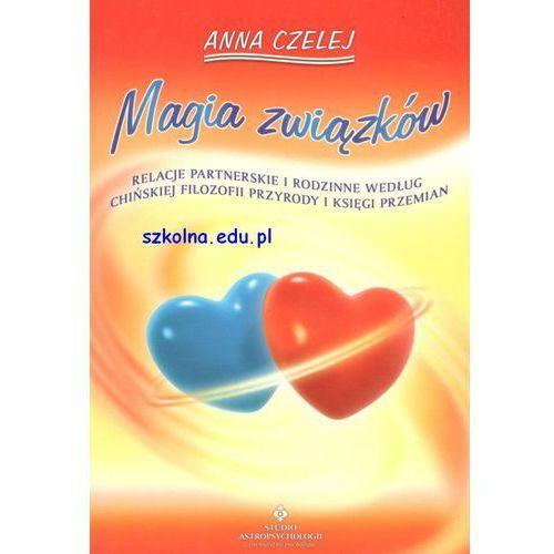 Magia związków, Anna Czelej