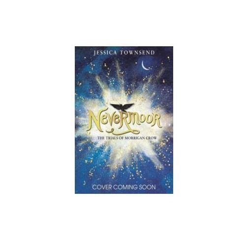 Nevermoor: The Trials of Morrigan Crow (9781510103825)