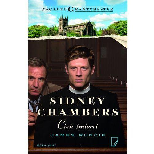Sidney Chambers Cień śmierci - James Runcie, Marginesy