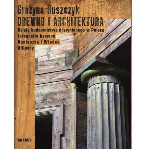 Drewno i architektura, Arkady