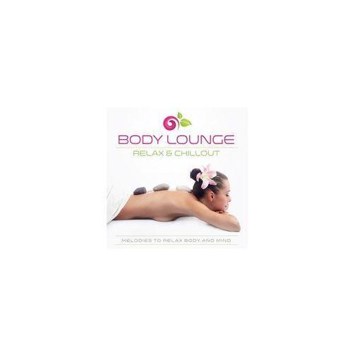 Body Lounge - Relax & Chill z kategorii Pozostała muzyka rozrywkowa