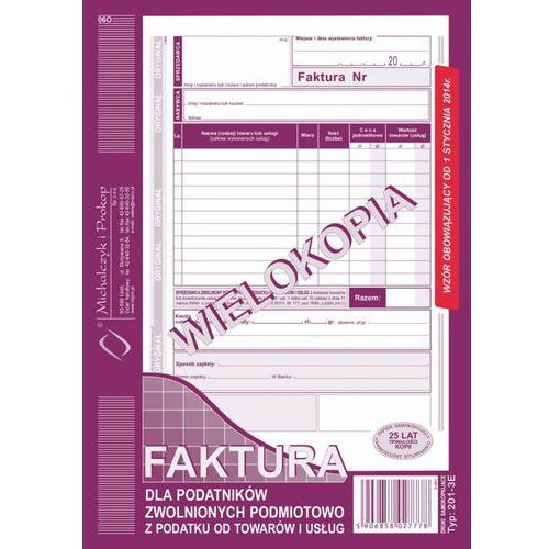 Faktura dla podat. zwol. podmiot. Michalczyk&Prokop 201-3E - A5 (wielokopia)