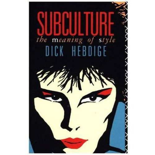 an analysis of subculture in the meaning of style