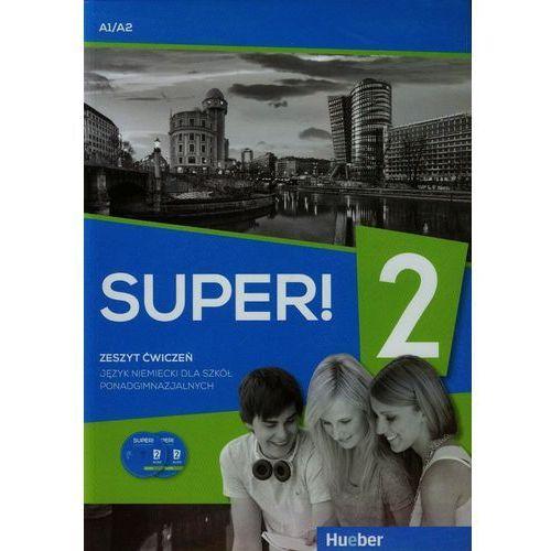 Super! 2 Zeszyt ćwiczeń + 2CD A1/A2 - Wysyłka od 3,99 - porównuj ceny z wysyłką (opr. miękka)