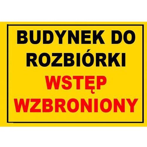 """Bto-41 znak tablica budowlana budynek do rozbiórki marki """"mój dom bis"""" marcin klimczak"""