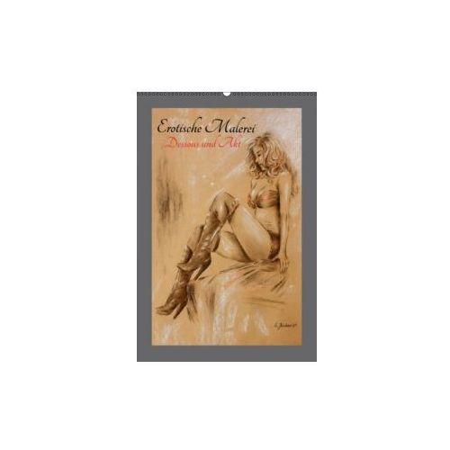 Erotische Malerei - Akt und Dessous (Wandkalender 2016 DIN A2 hoch) (9783664586271)