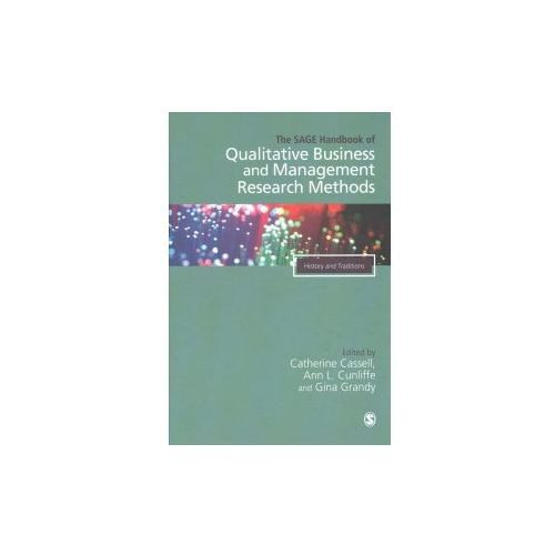 SAGE Handbook of Qualitative Business and Management Researc