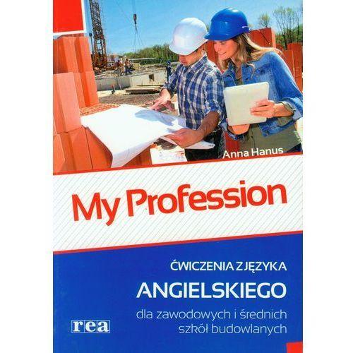 MY PROFESSION ĆW ZAWOD. I ŚRED. SZK. BUDOWLANE (2012)