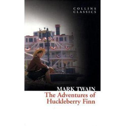 The Adventures of Huckleberry Finn (Collins Classics), Mark Twain