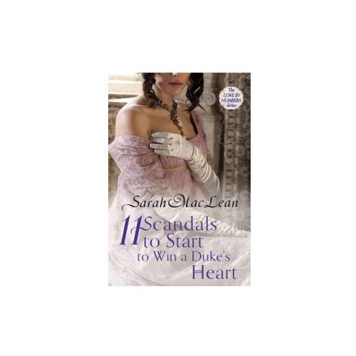 Eleven Scandals to Start to Win a Duke´s Heart