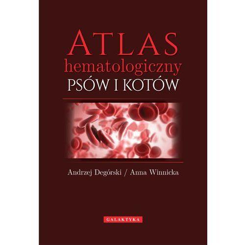 Atlas hematologiczny psów i kotów, oprawa miękka