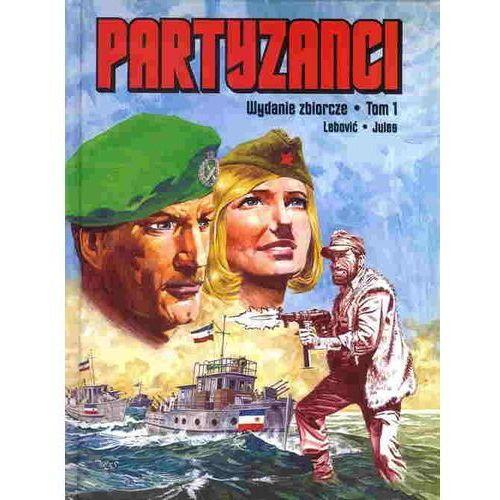 Partyzanci. Wydanie zbiorcze tom 1 (2015)